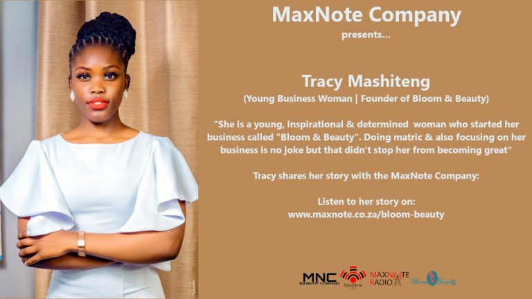 "Young & Passionate Business woman, Tracy Mashiteng speaks about her business ""Bloom & Beauty"""