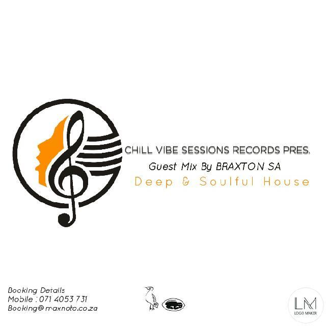 Chill Vibe Session (Side B) Guest Mix By Braxton SA